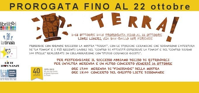 TERRA! aperta fino al 22 ottobre 2015