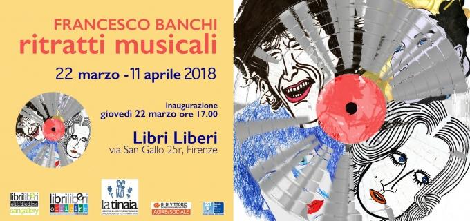 FRANCESCO BANCHI. ritratti musicali