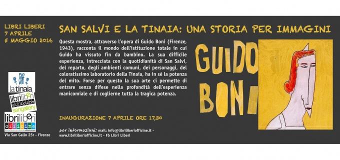 SAN SALVI E LA TINAIA: UNA STORIA PER IMMAGINI - Le opere di Guido Boni a Libri Liberi